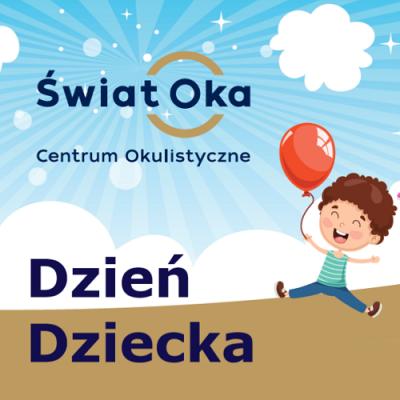 Piknik Rodzinny z okazji Dnia Dziecka w Świecie Oka.